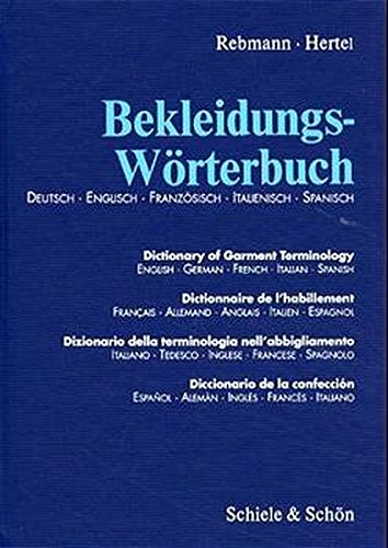 9783794906543: Dictionary of Garment Terminology German / English / French / Italian / Spanish (German Edition) (English, Spanish, French, Italian and German Edition)