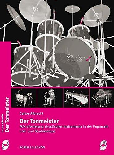Der Tonmeister: Carlos Albrecht