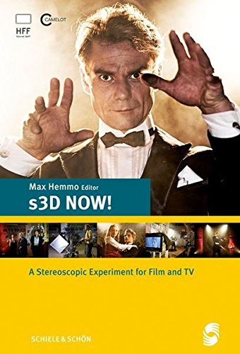9783794908295: s3D NOW! - A Stereoscopic Experiment for Film and TV