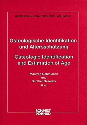 Osteologische Identifikation und Altersschätzung: M Oehmichen
