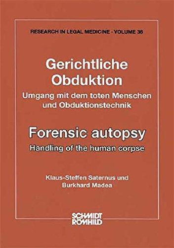 Gerichtliche Obduktion: Umgang Mit Dem Toten Menschen: Hrsg. V. Klaus-Steffen