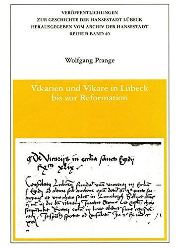 9783795004781: Vikarien und Vikare in Lübeck bis zur Reformation (Veröffentlichungen zur Geschichte der Hansestadt Lübeck)