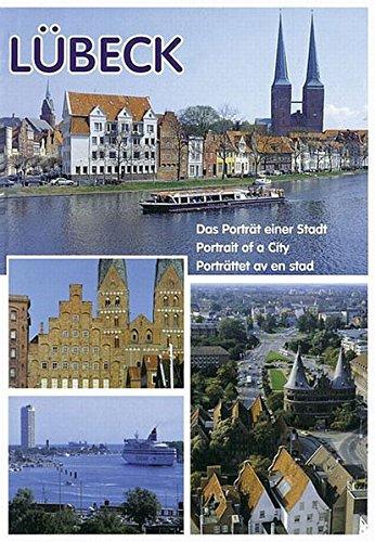Lübeck - Das Porträt einer Stadt: Portrait of a City / Porträttet av en stad - Jäger Herbert, Groth Klaus J