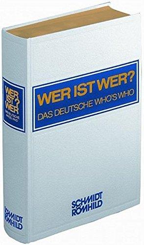 WER IST WER? - DAS DEUTSCHE WHO'S WHO 50. Ausgabe 2011/12