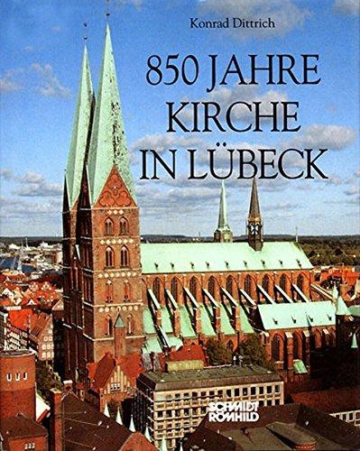 9783795032104: Achthundertfünfzig Jahre Kirche in Lübeck