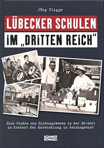 """Lübecker Schulen im """"Dritten Reich"""": J�rg Fligge"""
