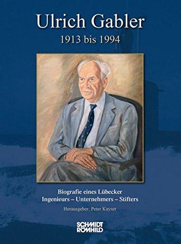 9783795071011: Ulrich Gabler 1913 bis 1994