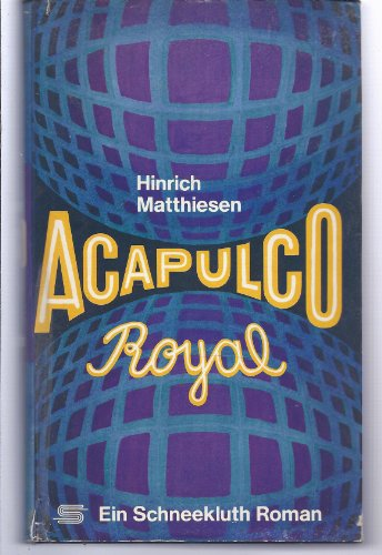 9783795103149: Acapulco Royal: Roman (German Edition)