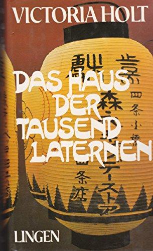 Das Haus der tausend Laternen (9783795103156) by V. Holt