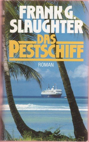 Das Pestschiff (3795103649) by Frank G Slaughter