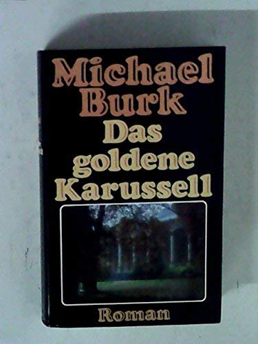 9783795105952: Das goldene Karusell: Roman (German Edition)