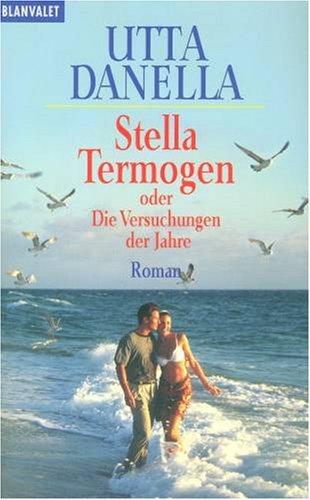 9783795106928: Stella Termogen oder Die Versuchungen der Jahre