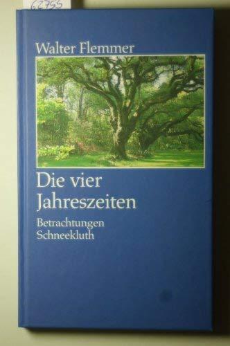 9783795109530: Die vier Jahreszeiten: Betrachtungen (German Edition)