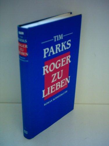 9783795110703: Roger zu lieben