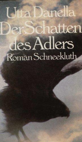 9783795111120: Der Schatten des Adlers