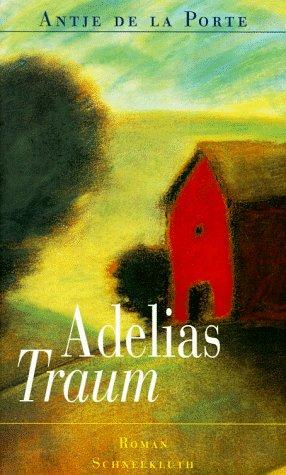 9783795114336: Adelias Traum