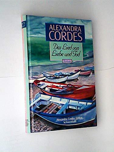 Das Lied von Liebe und Tod: Alexandra Cordes
