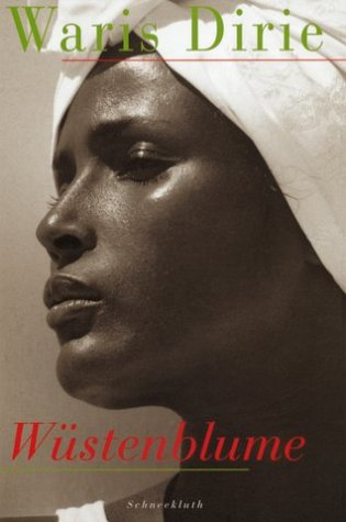 Wüstenblume (German Edition) (3795116074) by Waris Dirie; Cathleen Miller
