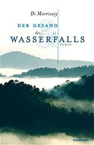 9783795116415: Der Gesang des Wasserfalls.