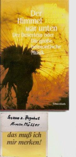 9783795195014: Der Himmel war unten. Roman, Bd 1