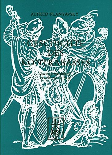 Geschichte des Kontrabasses (German Edition): Planyavsky, Alfred