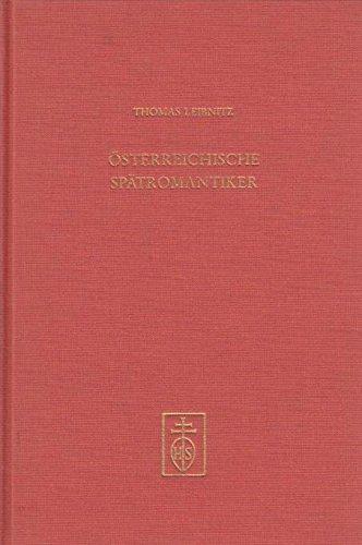 Österreichische Spätromantiker.: Leibnitz, Thomas:
