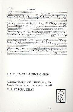 9783795207847: Untersuchungen zur Entwicklung der Sonatenform in der Instrumentalmusik Franz Schuberts (Veröffentlichungen des Internationalen Franz-Schubert-Instituts)