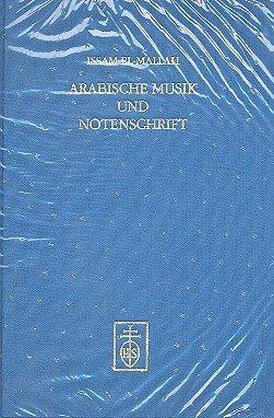 9783795208509: Arabische Musik und Notenschrift (Münchner Veröffentlichungen zur Musikgeschichte) (German Edition)