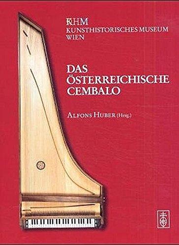 Das Österreichische Cembalo.