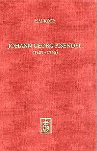 9783795211400: Johann Georg Pisendel (1687-1755) und die Anfänge der neuzeitlichen Orchesterleitung
