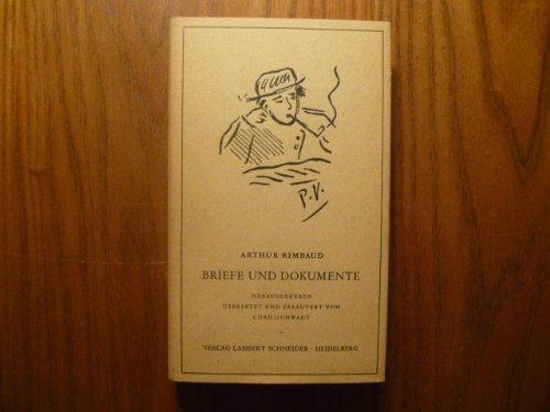 Briefe und Dokumente: RIMBAUD Arthur und