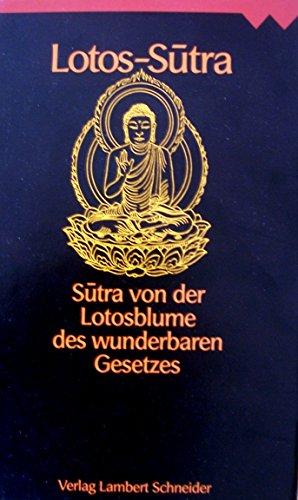 9783795305406: Lotos-Sutra. Sutra von der Lotosblume des wunderbaren Gesetzes