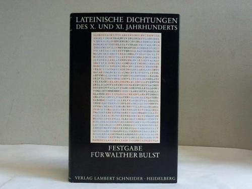 Lateinische Dichtungen des X. und XI. Jahrhunderts: Berschin, Walter [Hrsg.]: