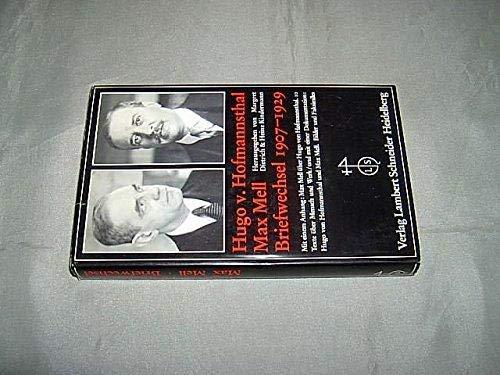 Briefwechsel 1907-1929: Hofmannsthal, Hugo von / Max Mell