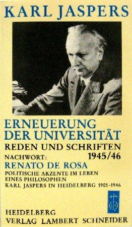 Erneuerung Der Universitat: Reden Und Schriften, 1945/46: Jaspers, Karl