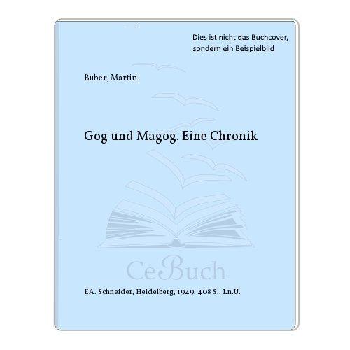 Gog und Magog. Eine Chronik: Buber, Martin