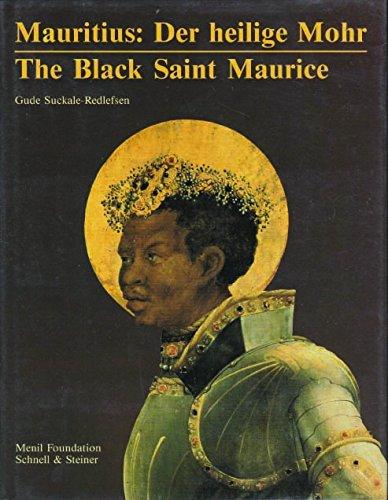 9783795402402: Mauritius: der heilige Mohr = The Black Saint Maurice (German and English Edition)