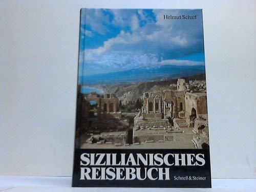 Sizilianisches Reisebuch: Scharf, Helmut: