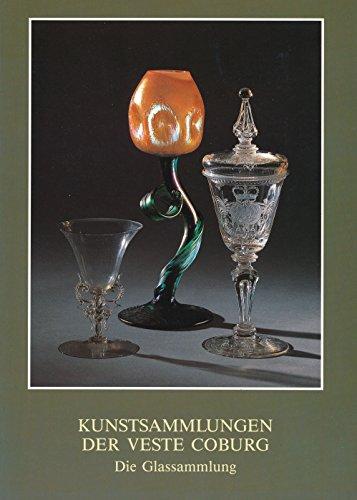 Die Glassammlung: Kunstsammlungen der Veste Coburg: Netzer Susanne