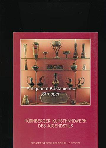9783795406783: Nürnberger Kunsthandwerk des Jugendstils (Livre en allemand)