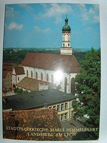 9783795408367: Stadtpfarrkirche Maria Himmelfahrt, Landsberg a. Lech (Bd. 91 in der Reihe