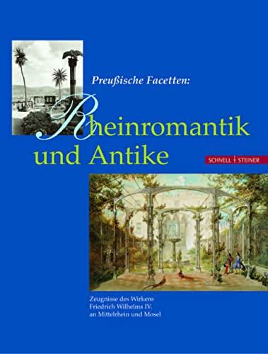 9783795414382: Preußische Facetten: Rheinromantik und Antike.