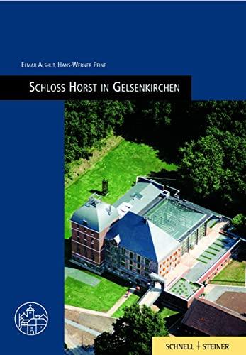 Schloss-Horst in Gelsenkirchen (Burgenfuhrer): Alshut, Elmar; Peine, Hans-Werner
