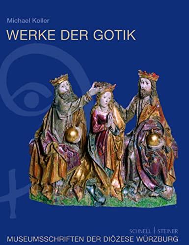9783795415600: Werke der Gotik: Im Museum am Dom