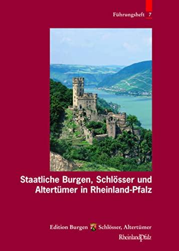 9783795415662: Staatliche Burgen, Schlösser und Altertümer in Rheinland-Pfalz (Fuhrungshefte Der Edition Burgen, Schlosser, Altertumer Rheinland-Pfalz)