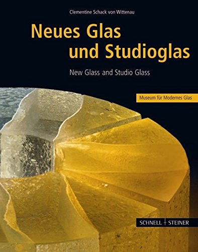 9783795416195: New Glass and Studio Glass: Selected Objects from the Museum of Modern Glass
