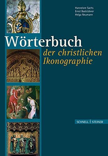 9783795416539: Worterbuch Der Christlichen Ikonographie (German Edition)