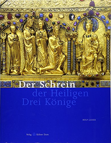 9783795416577: Der Schrein der Heiligen Drei Könige