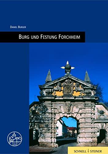 Burg und Festung Forchheim (Burgenfuhrer): Burger, Daniel