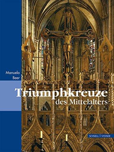 9783795417550: Triumphkreuze des Mittelalters